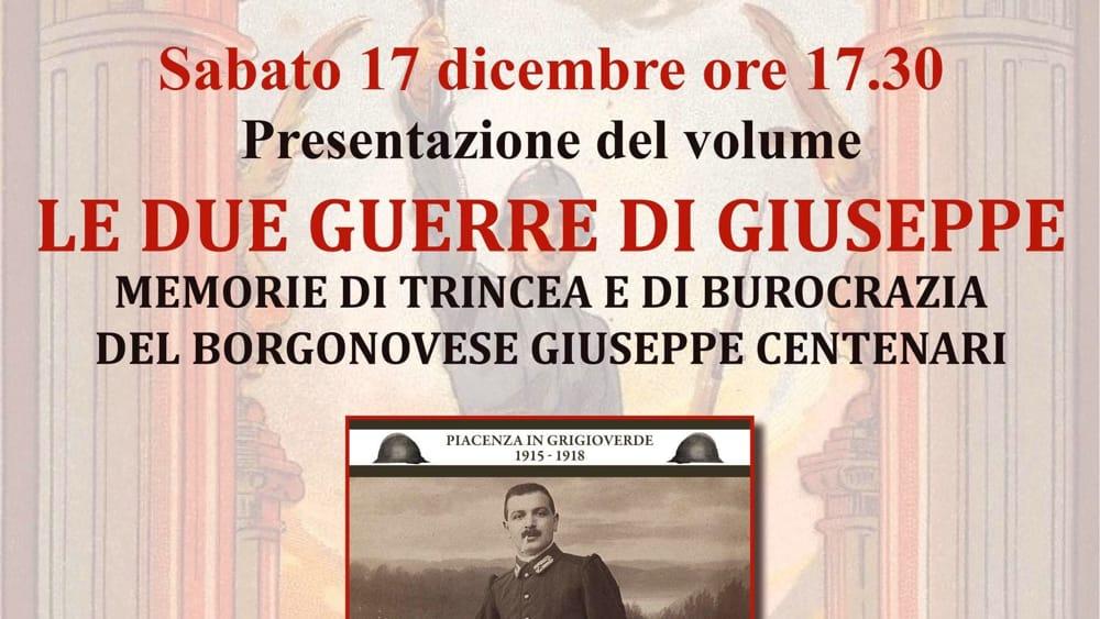 "Borgonovo Val Tidone, ""Le due guerre di Giuseppe"" - IlPiacenza"